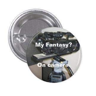 Mi fantasía - en cámara pins