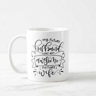 Mi futuro marido… taza de café
