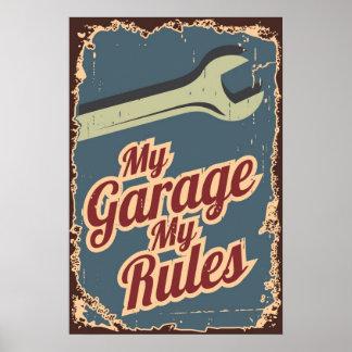 Mi garaje mi estilo del Grunge de las reglas Póster