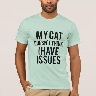 Camiseta Mi gato no piensa que tengo camiseta de los