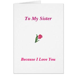 Mi hermana tarjeta de felicitación