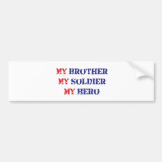 Mi hermano, mi soldado, mi héroe pegatina para coche