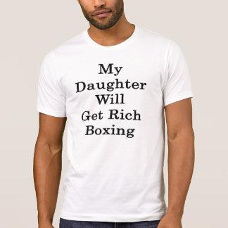 Mi hija conseguirá el boxeo rico camisetas