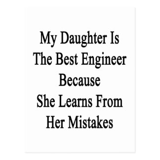 Mi hija es el mejor ingeniero porque ella aprende postal