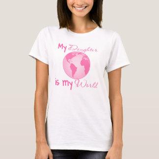 Mi hija es mi camiseta del mundo - rosa