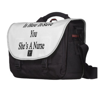 Mi hija está aquí ahorrarle que ella es enfermera bolsas para portatil
