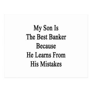 Mi hijo es el mejor banquero porque él aprende de postal