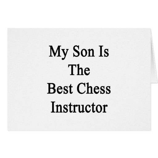 Mi hijo es el mejor instructor del ajedrez tarjeton