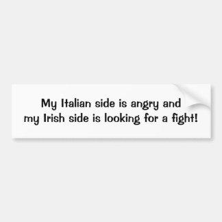 Mi lado italiano está enojado que el lado irlandés pegatina para coche