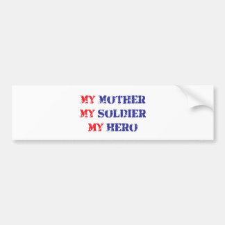 Mi madre, mi soldado, mi héroe pegatina para coche