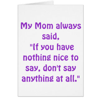 Mi mamá dijo siempre… tarjeton