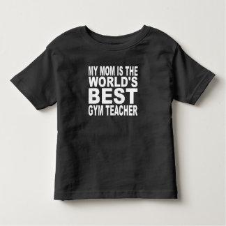 Mi mamá es el mejor profesor del gimnasio del camiseta
