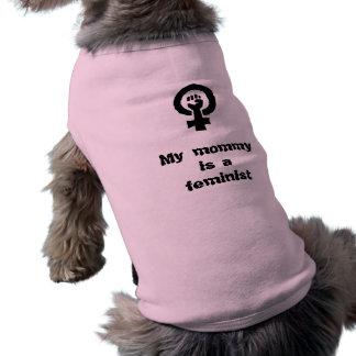Mi mamá es una camisa feminista del perro camiseta sin mangas para perro