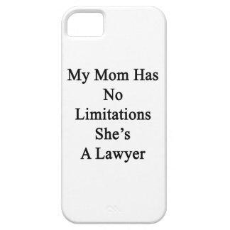 Mi mamá no tiene ninguna limitación que ella es iPhone 5 fundas