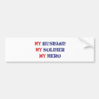 Mi marido, mi soldado, mi héroe pegatina para coche