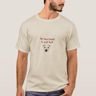 Mi mejor amigo es un pitbull camiseta