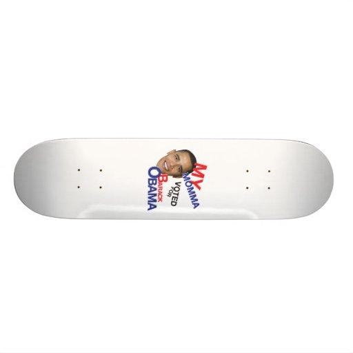 mi momma votado por obama tabla de patinar