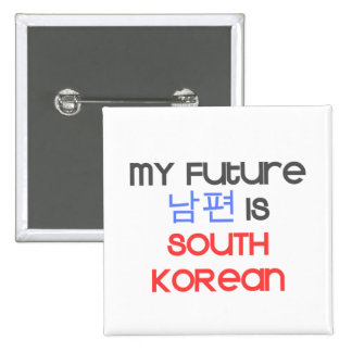 Mi Nampyeon futuro es surcoreano Chapa Cuadrada 5 Cm