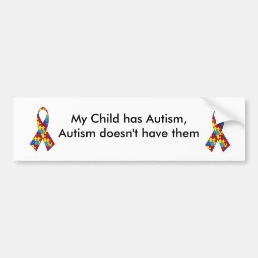 Mi niño tiene autismo. Pegatina para el parachoque Etiqueta De Parachoque