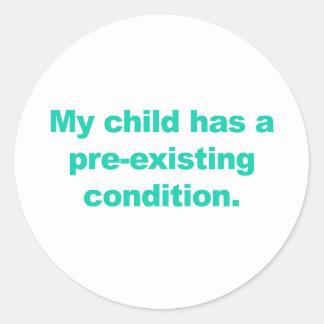 Mi niño tiene una condición preexistente pegatina redonda