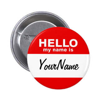 Mi nombre es rojo de encargo en blanco del Nametag Chapa Redonda De 5 Cm