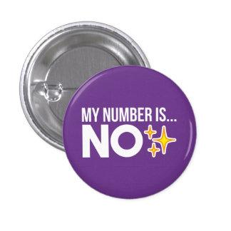 Mi número es… NINGÚN (la violeta) Chapa Redonda De 2,5 Cm