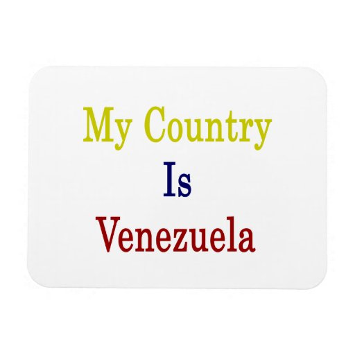 Mi país es Venezuela Imanes De Vinilo