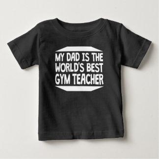 Mi papá es el mejor profesor del gimnasio del camiseta