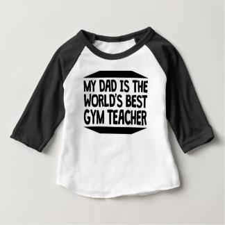 Mi papá es el mejor profesor del gimnasio del camiseta de bebé