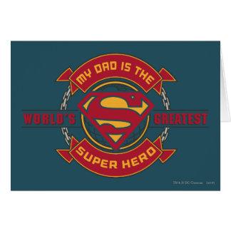 Mi papá es el superhéroe más grande del mundo tarjeta de felicitación