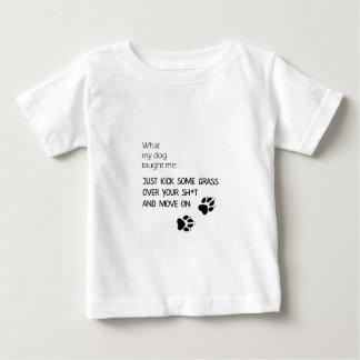 Mi perro me enseñó, camiseta divertida para