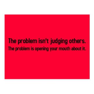 Mi problema es que usted no puede mantener su boca postal