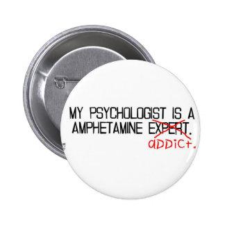 Mi psicólogo es un adicto pin