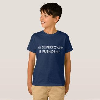 Mi superpotencia es amistad camiseta