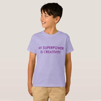 Mi superpotencia es creatividad camiseta