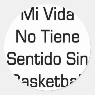MI Vida ningún baloncesto del pecado de Tiene Pegatina Redonda