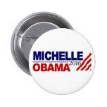 Michelle Obama para el presidente 2016 Pin