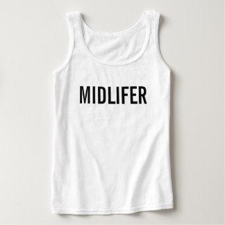 Midlifer (camisetas sin mangas 3) camiseta con tirantes