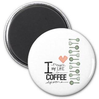 Mido mi vida en cucharitas de café imán