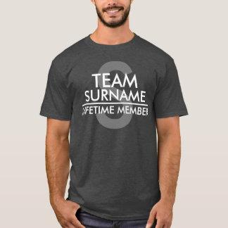 Miembro del curso de la vida del EQUIPO (apellido) Camiseta