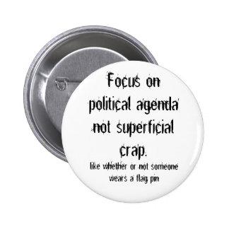 Mierda no superficial política del orden del día chapa redonda 5 cm