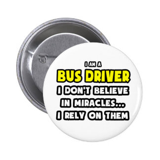 Milagros y conductores del autobús… divertidos chapa redonda de 5 cm