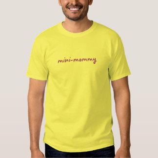 mini-mamá camisas