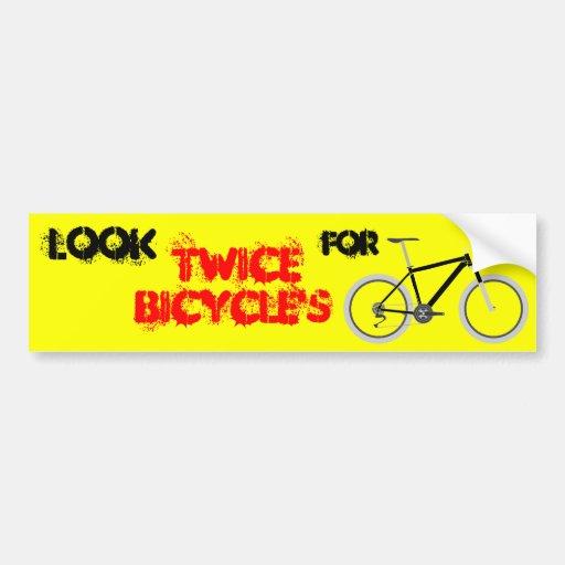 Mire dos veces para la bicicleta etiqueta de parachoque