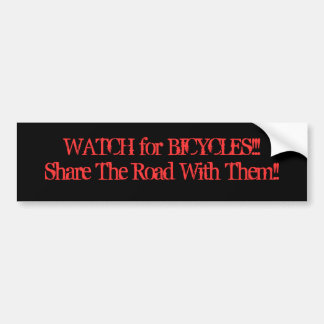 ¡MIRE para BICYCLES/Share el camino con él!! Pegatina Para Coche