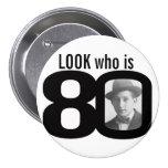 Mire quién es botón blanco y negro/insignia de 80  pins