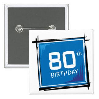 Mis 80.os regalos de cumpleaños chapa cuadrada 5 cm