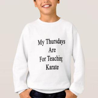 Mis jueves están para el karate de enseñanza sudadera