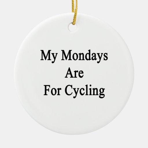 Mis lunes están para completar un ciclo adornos