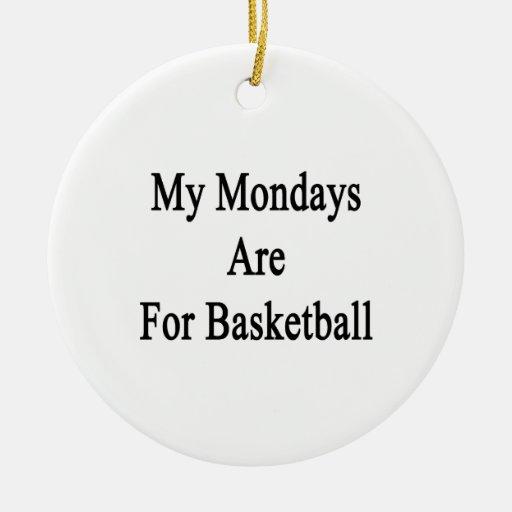 Mis lunes están para el baloncesto ornamentos para reyes magos